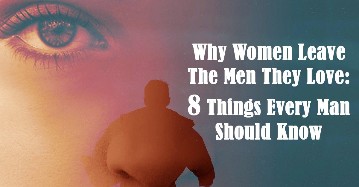 what makes a woman leave a man
